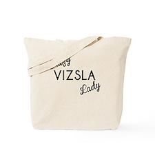 Crazy Vizsla Lady Tote Bag