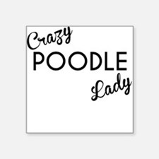 Crazy Poodle Lady Sticker
