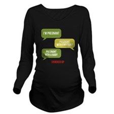 Knocked Up Pregnant Long Sleeve Maternity T-Shirt