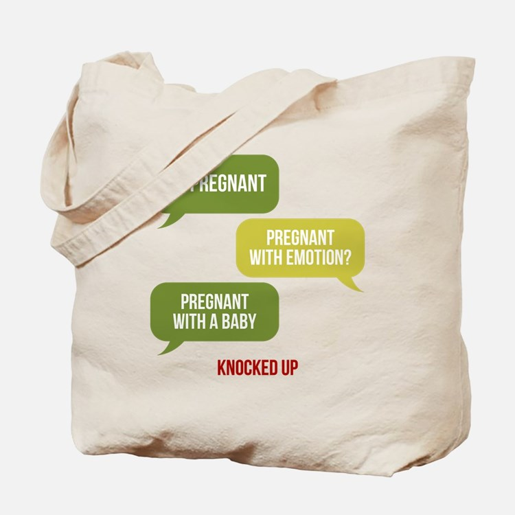 Knocked Up Pregnant Tote Bag