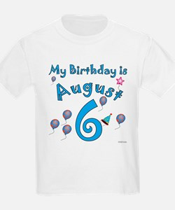 August 6th Birthday T-Shirt