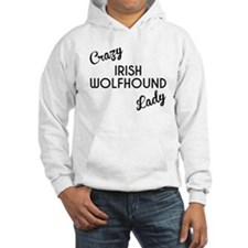 Crazy Irish Wolfhound Lady Hoodie