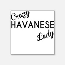 Crazy Havanese Lady Sticker