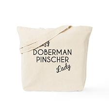 Crazy Doberman Pinscher Lady Tote Bag