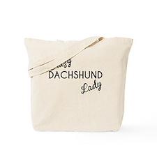 Crazy Dachshund Lady Tote Bag