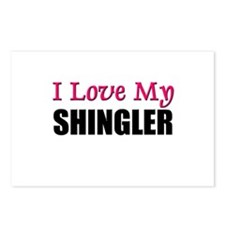 I Love My SHINGLER Postcards (Package of 8)