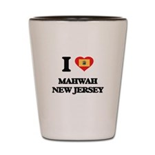 I love Mahwah New Jersey Shot Glass