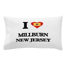 I love Millburn New Jersey Pillow Case