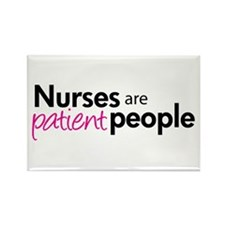 nurses are patient people pink Rectangle Magnet