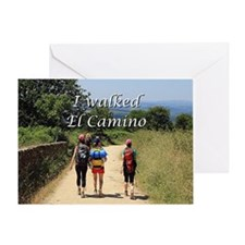 I walked El Camino, Spain Greeting Card