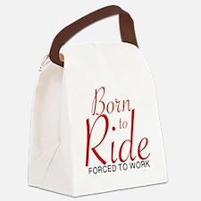 Cute Born ride forced work Canvas Lunch Bag