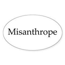 Misanthrope Oval Bumper Stickers