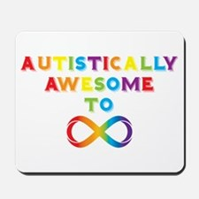 Autistically Awesome To Infinity Mousepad