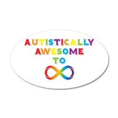 Autistically Awesome To Infinity Wall Decal