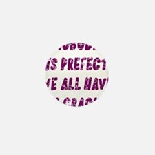 Nobody is Prefect Dark Purple Mini Button