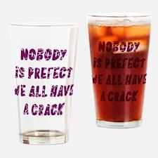 Nobody is Prefect Dark Purple Drinking Glass