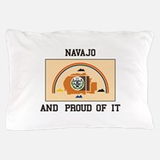 Navajo And Proud Pillow Case