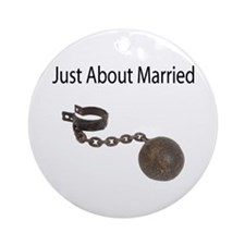 Just About Married Ornament (Round)