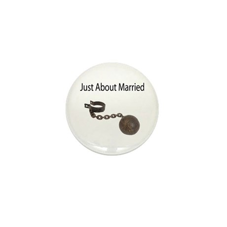 Just About Married Mini Button