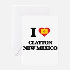 I love Clayton New Mexico Greeting Cards
