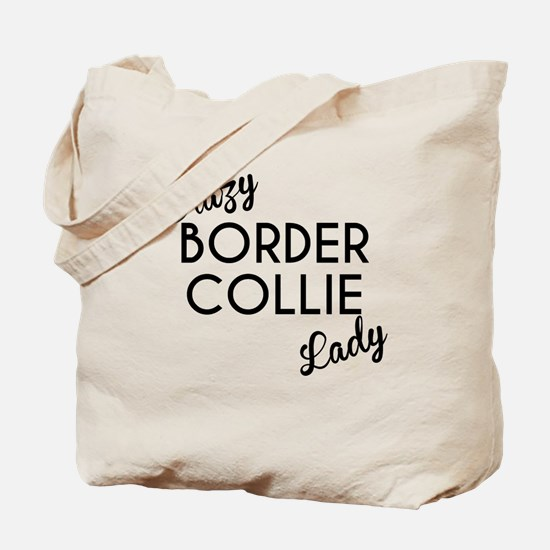 Crazy Border Collie Lady Tote Bag