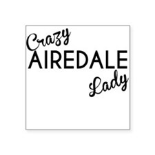 Crazy Airedale Lady Sticker