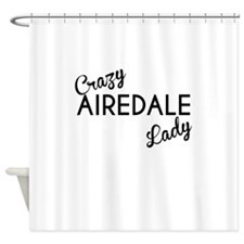 Crazy Airedale Lady Shower Curtain