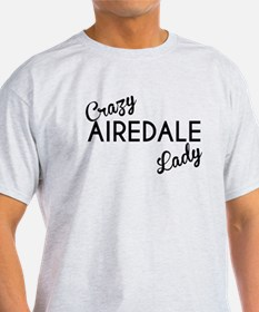 Crazy Airedale Lady T-Shirt