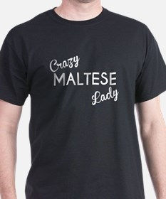 Crazy Maltese Lady T-Shirt
