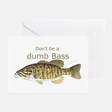 Don't Be A Dumb Bass Funny Fish Greeting Cards