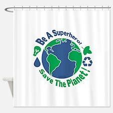 Earth Day Hero Shower Curtain