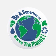 "Earth Day Hero 3.5"" Button (100 pack)"