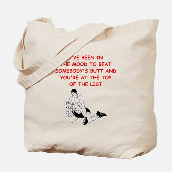 wrestling joke on gifts and t-shirts. Tote Bag