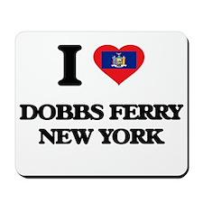 I love Dobbs Ferry New York Mousepad