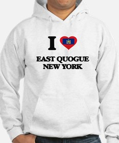 I love East Quogue New York Hoodie