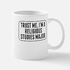 Trust Me Im A Religious Studies Major Mugs
