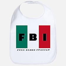 FBI Full Blood Italian Bib