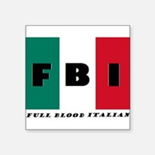 FBI Full Blood Italian Sticker
