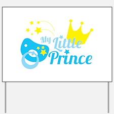 My little prince Yard Sign