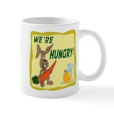 WE'RE HUNGRY! Mug