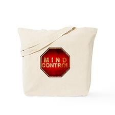 Stop Mind Control Tote Bag