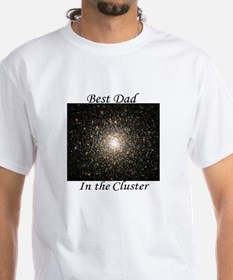 Best Dad in the Cluster White Astronomy T-Shirt