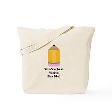 Write For Me Tote Bag