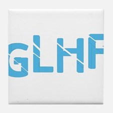 Good Luck Have Fun Tile Coaster