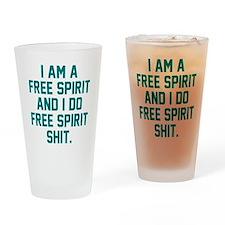 Free Spirit Shit Drinking Glass