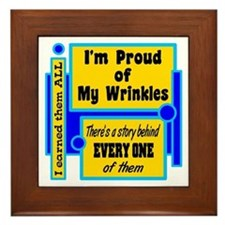 Proud Of My Wrinkles Framed Tile