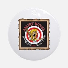 ANGRY WIVES ROD,BOWAND GUN CLUB Round Ornament