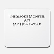 Bad Smoke Monster! Mousepad