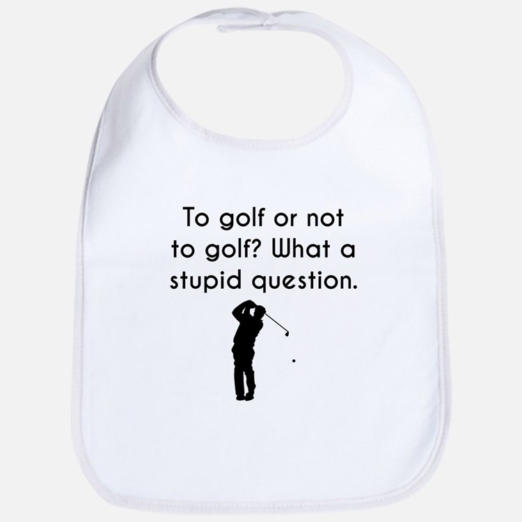 To Golf Or Not To Golf Bib