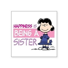 Happiness Is Being A Sister Square Sticker 3""